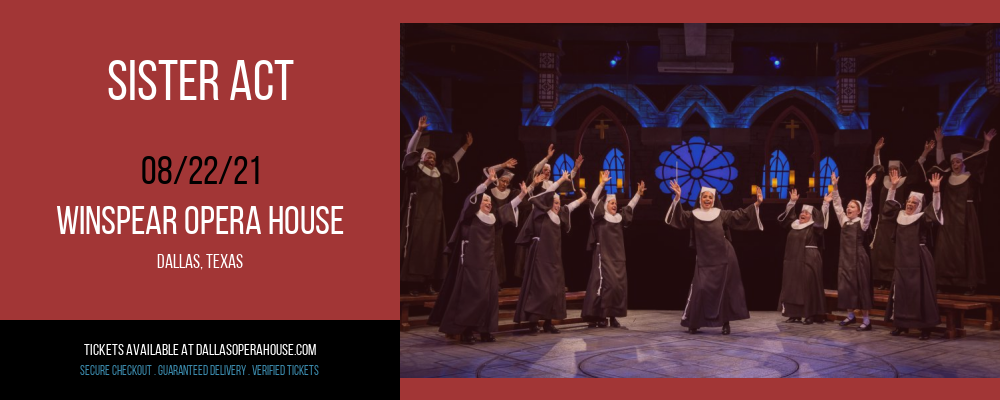 Sister Act [CANCELLED] at Winspear Opera House